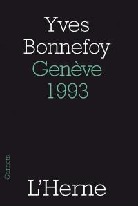 Bonnefoy, Genève 1993
