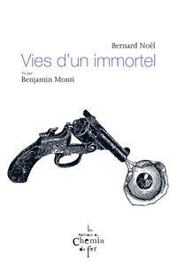 Vies_d_un_immortel_Monti_Noel