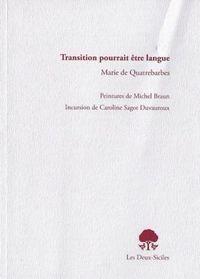 Transition-pourrait-etre-langue-de-marie-de-quatrebarbes