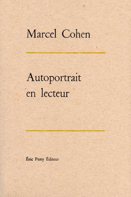 Marcel cohen autoportrait en lecteur