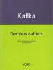 Kafka  derniers cahiers