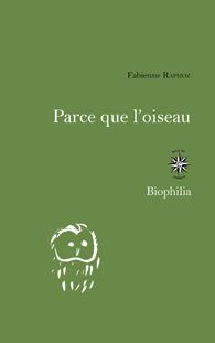 Fabienne Raphoz  parce que l'oiseau