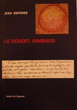 Jean Esponde  le désert Rimbaud