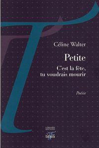Couv Petite Céline Walter