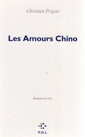 Les-amours-chino-de-christian-prigent