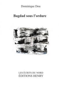 Dominique Dou  Badgad sous l'ordure
