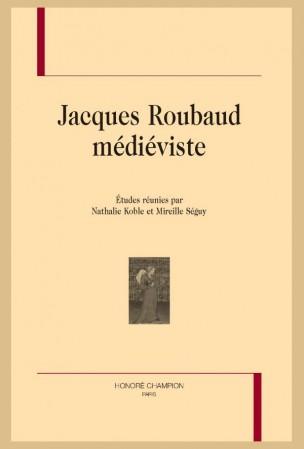Jacques Roubaud médiéviste