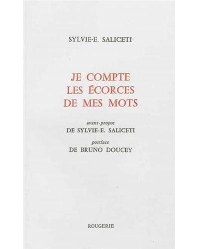Sylvie Saliceti  je compte l'écorce des mes mots