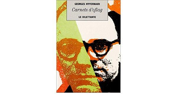 Georges Hyvernaud  carnets d'oflag