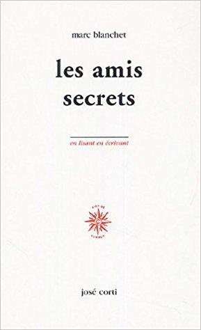 Marc Blanchet les amis secrets