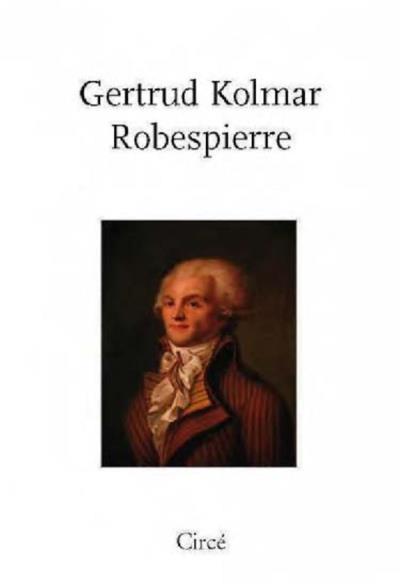 Kolmar Gertrud  Robespierre