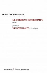 François Amanecer  le corbeau interrompu