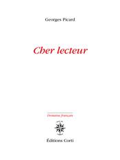 Georges Picard  cher lecteur