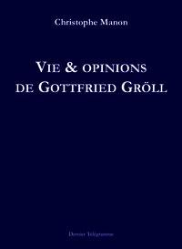 Christophe Manon  vie et opinions