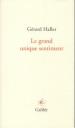 Gérard Haller  le grand unique sentiment
