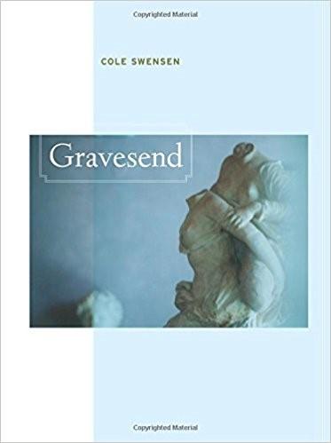 Cole Swensen  Gravesend