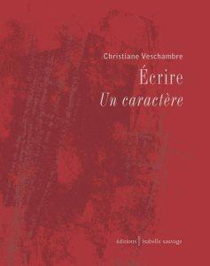 Christiane Veschambre  écrire  un caractère