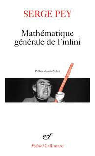 Serge Pey  mathématique générale de l'infini