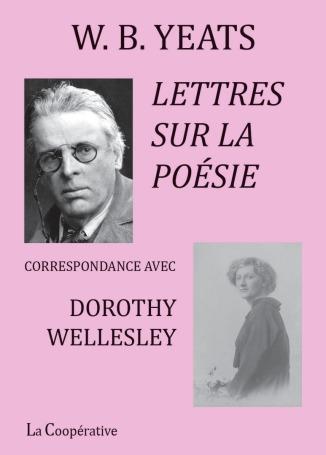 Yeats  lettres sur la poésie