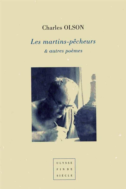 Charles Olson  les martins-pêcheurs