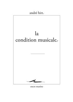 André Hirt la condition musicale