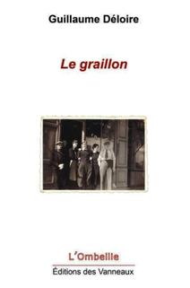 Gauillaume Deloire  le graillon