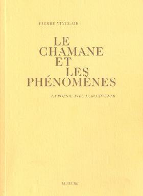 Le-chamane-et-les-phenomenes-de-pierre-vinclair