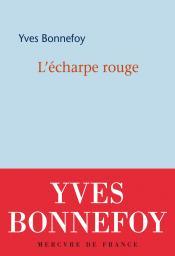 Yves Bonnefoy  l'écharpe rouge