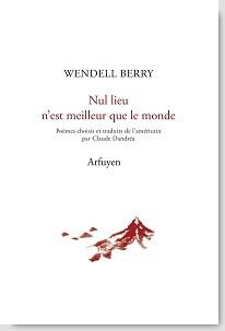 Wendell Berry  nul lieu