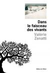 Valérie Zenatti  dans le faisceau des vivants