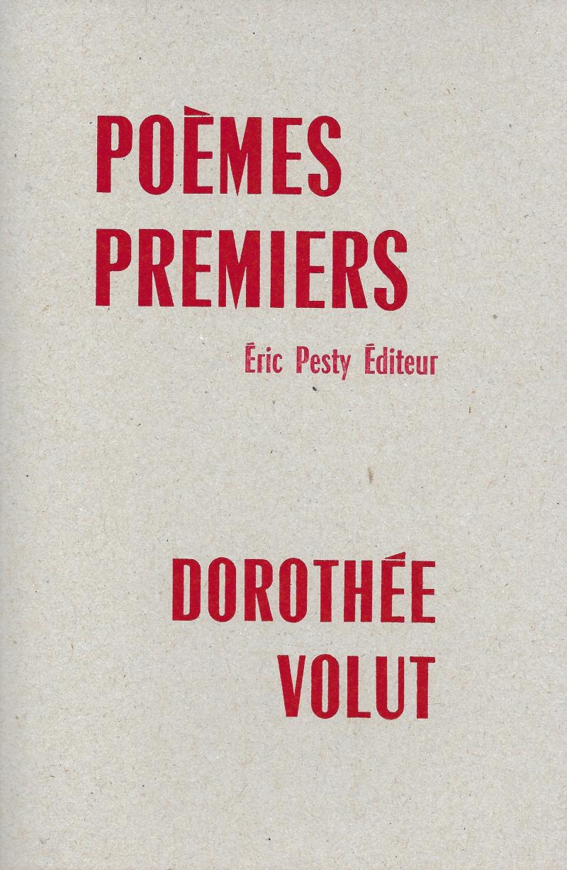 Dorothée Volut  poèmes premiers