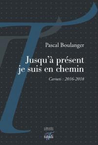 Pascal Boulanger  jusqu'à présent