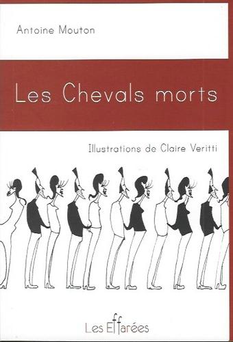Antoine Mouton  Les Chevals morts - Couverture