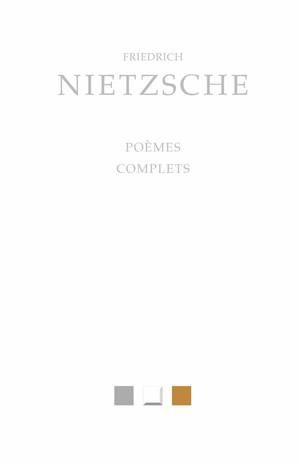 Nietzsche  poèmes complets