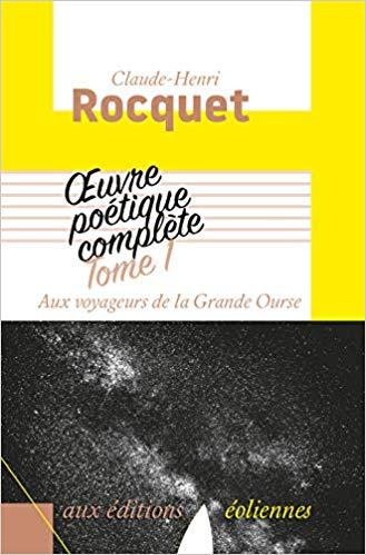 Claude-henri Rocquet  aux voyageurs de la Grande Ourse