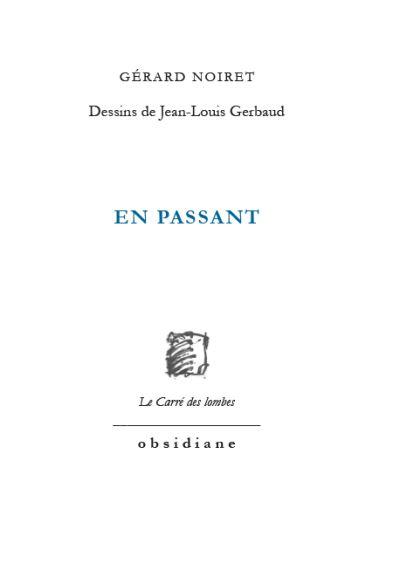Gérard Noiret  en passant