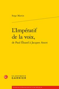 L'Impératif de la voix  Serge Martin