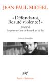 Jean-Paul Michel  défends toi beauté violente