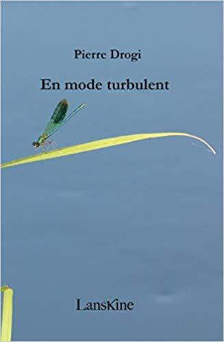 Pierre Drogi  en mode turbulent