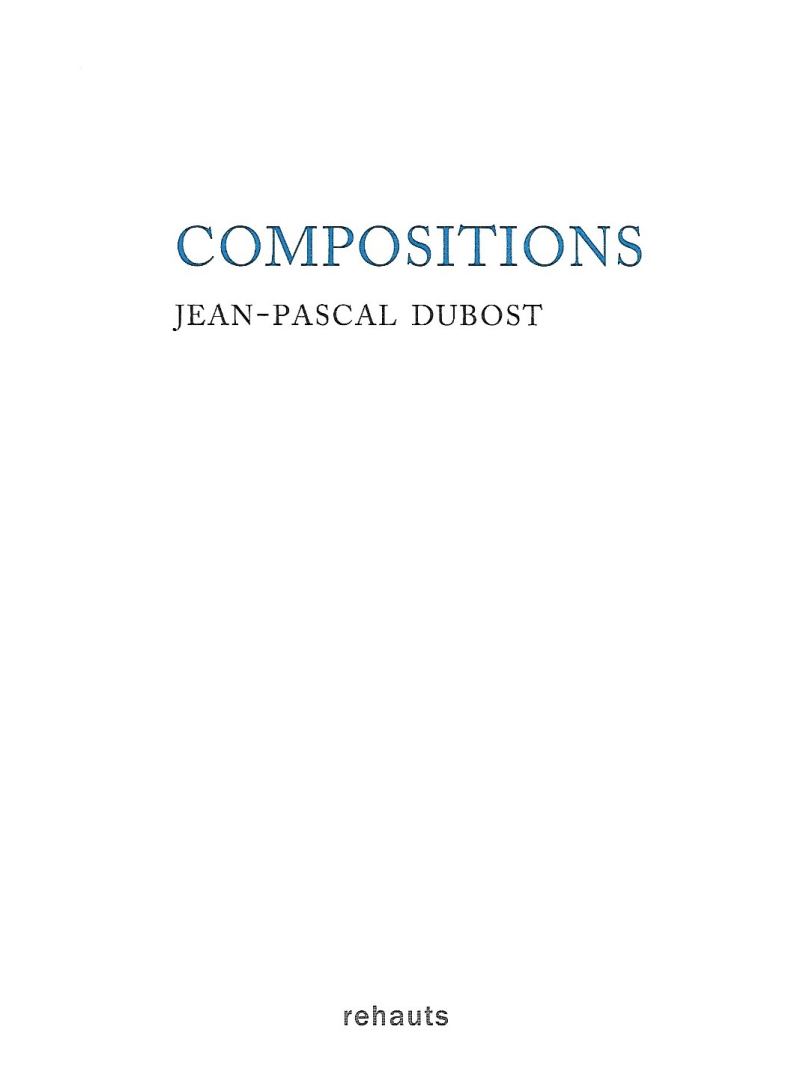 Jean-Pascal Dubost  Compositions
