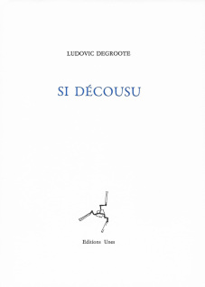 Ludovic Degroote  si décousu