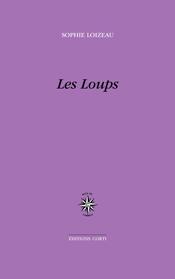 Sophie Loizeau  Les Loups