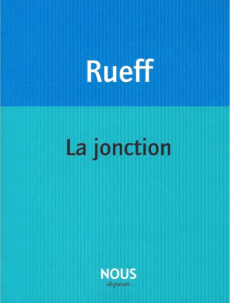 Martin Rueff  la jonction
