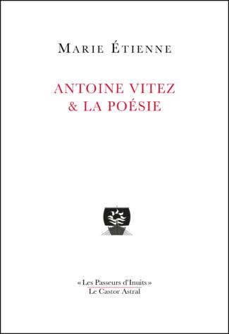 Antoine-Vitez-et-la-poesie-Marie-Etienne-2-325x475