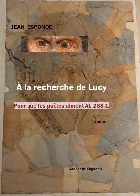 Jean Esponde  A la recherche de Lucy