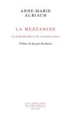 Anne-Marie Albiach  La Mezzanine