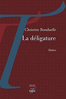 Christine Bonduelle  la déligature