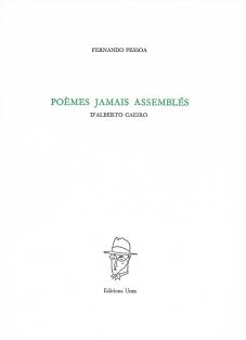 Fernando Pessoa  poèmes jamais assemblés