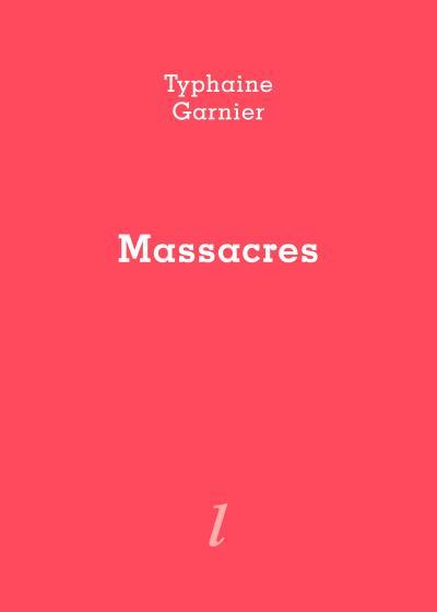 Typhaine Garnier  Massacres