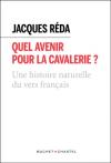 Jacques Réda  quel avenir pour la cavalerie